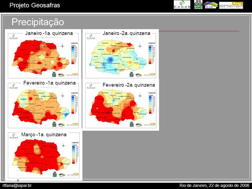 Precipitação Janeiro -1a. quinzena Janeiro -2a. quinzena