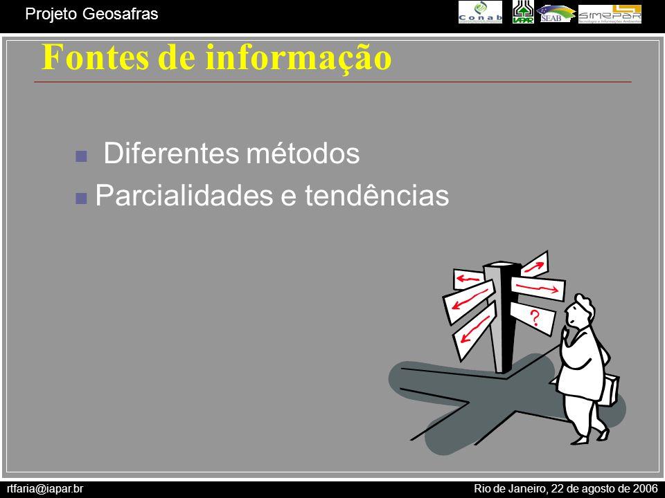 Fontes de informação Diferentes métodos Parcialidades e tendências