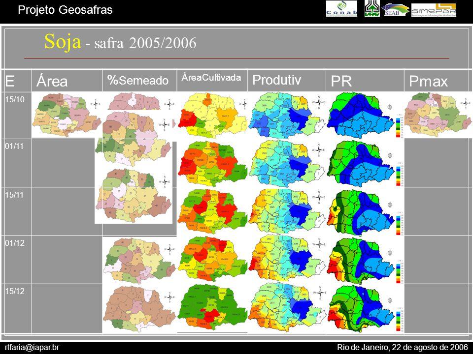 Soja - safra 2005/2006 E Área PR Pmax %Semeado Produtiv ÁreaCultivada