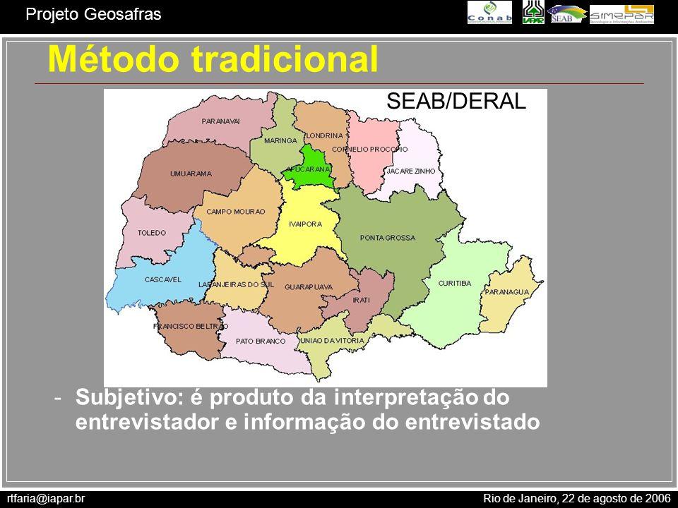 Método tradicional SEAB/DERAL