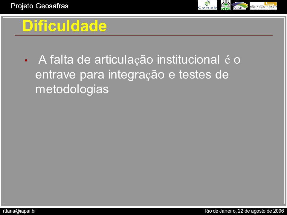 Dificuldade A falta de articulação institucional é o entrave para integração e testes de metodologias.