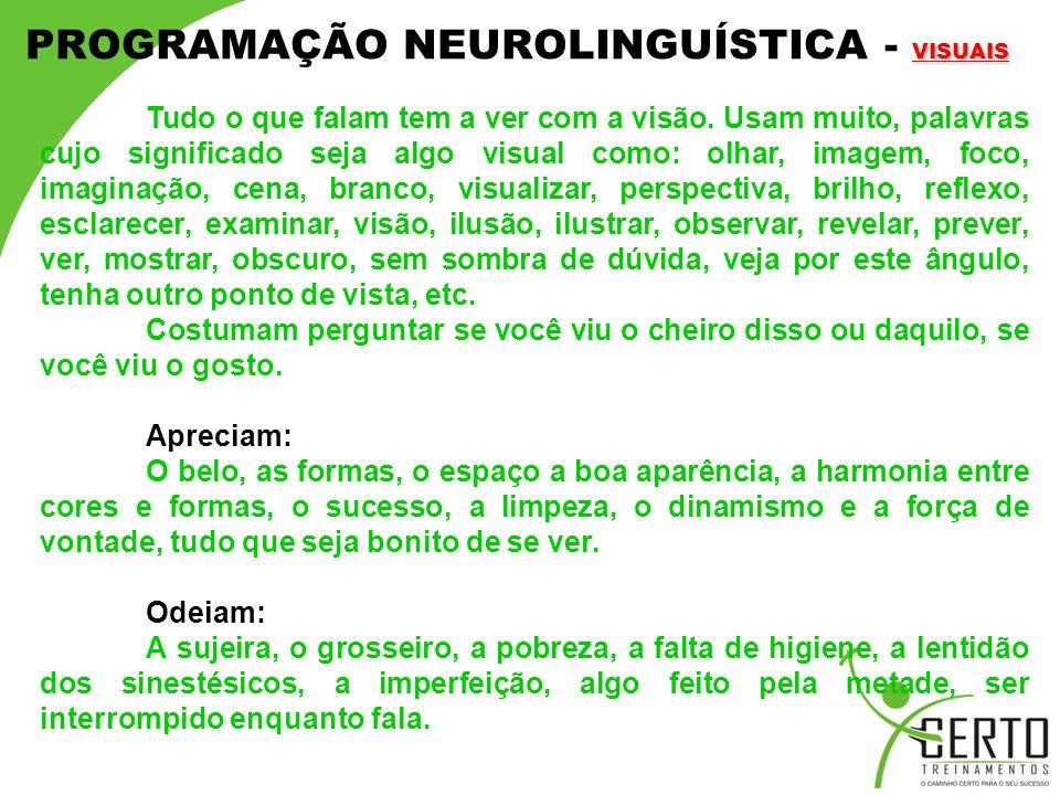 PROGRAMAÇÃO NEUROLINGUÍSTICA - VISUAIS
