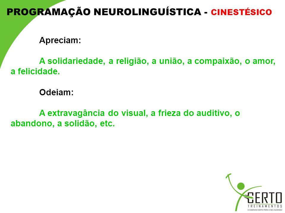PROGRAMAÇÃO NEUROLINGUÍSTICA - CINESTÉSICO