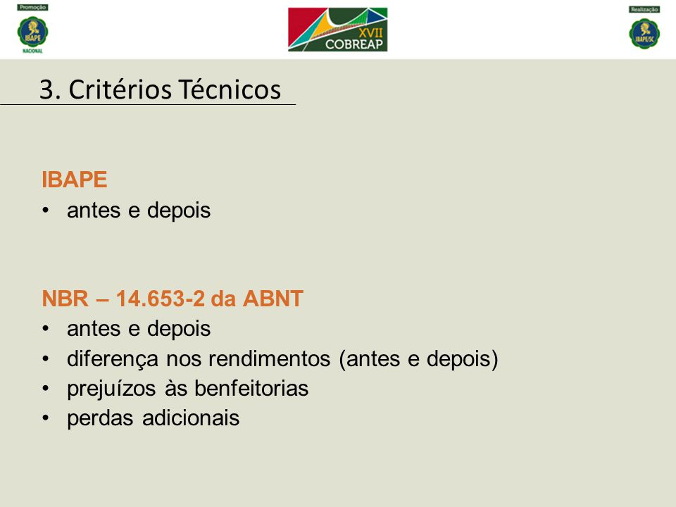 3. Critérios Técnicos IBAPE antes e depois NBR – 14.653-2 da ABNT