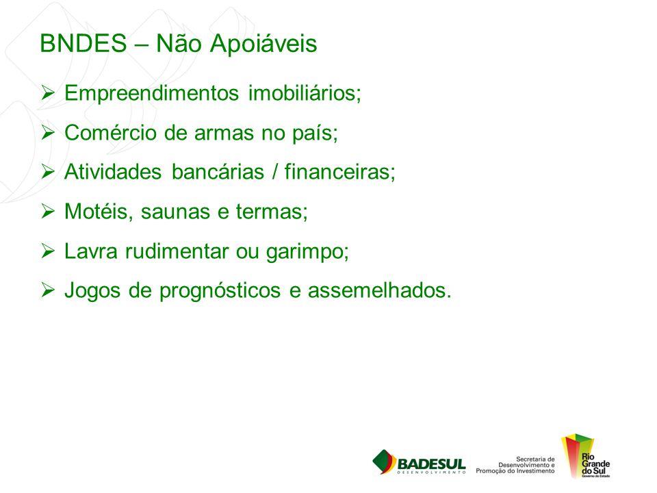 BNDES – Não Apoiáveis Empreendimentos imobiliários;