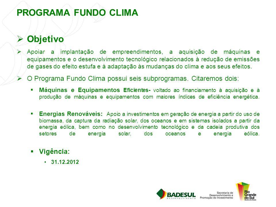 PROGRAMA FUNDO CLIMA Objetivo