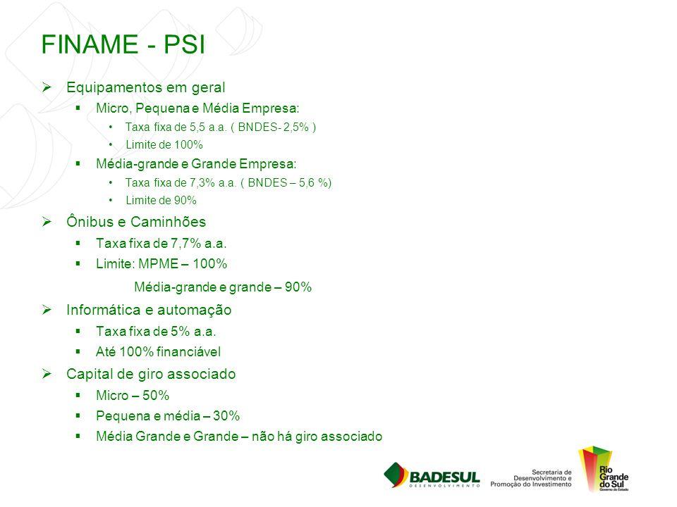 FINAME - PSI Equipamentos em geral Ônibus e Caminhões