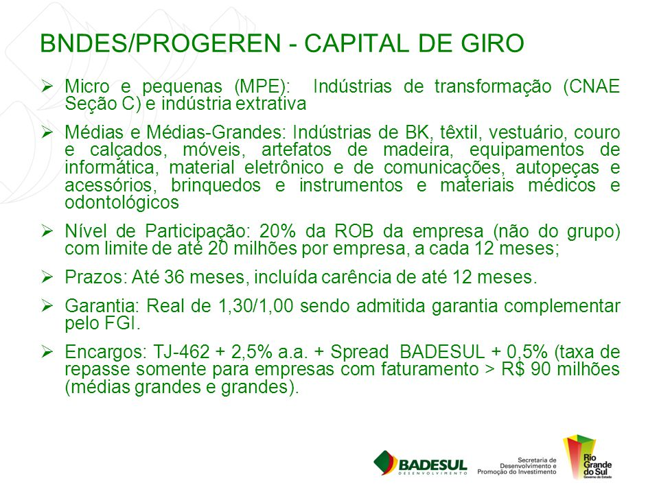 BNDES/PROGEREN - CAPITAL DE GIRO