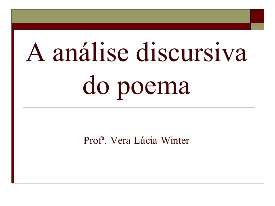 A análise discursiva do poema Profª. Vera Lúcia Winter