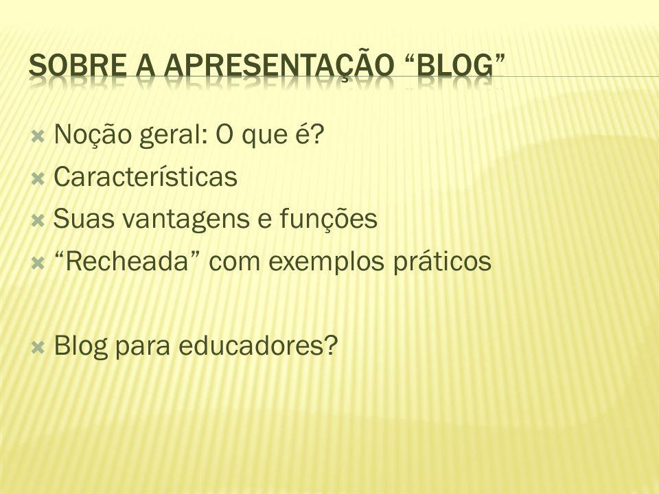 Sobre a apresentação blog
