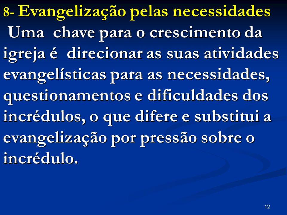 8- Evangelização pelas necessidades