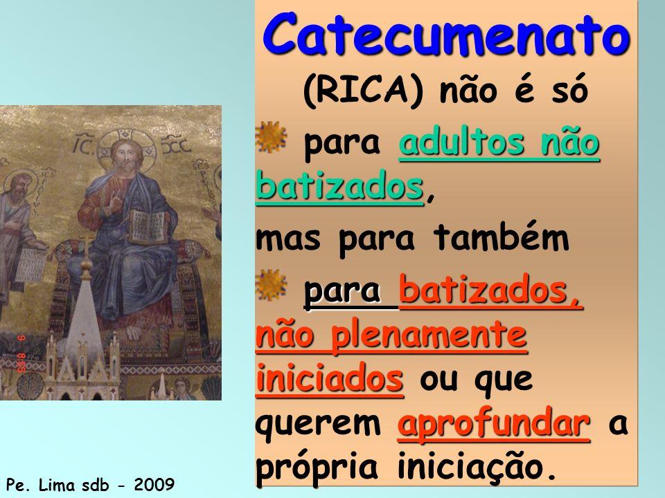 Catecumenato (RICA) não é só