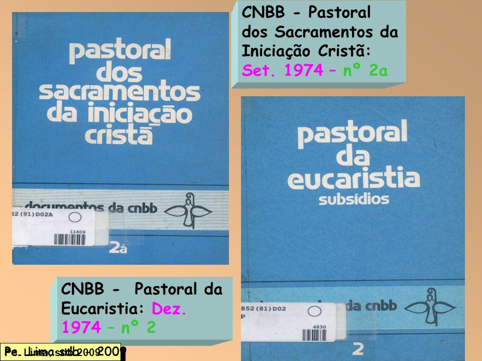 CNBB - Pastoral dos Sacramentos da Iniciação Cristã: Set. 1974 – nº 2a