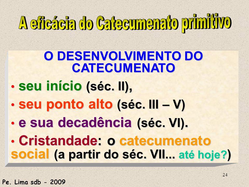 O DESENVOLVIMENTO DO CATECUMENATO