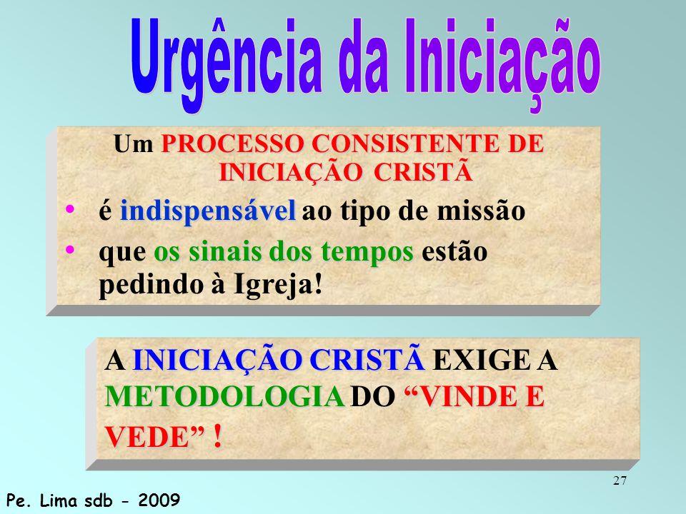 Um PROCESSO CONSISTENTE DE INICIAÇÃO CRISTÃ