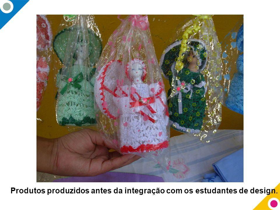 Produtos produzidos antes da integração com os estudantes de design.
