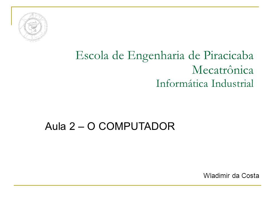 Escola de Engenharia de Piracicaba Mecatrônica Informática Industrial