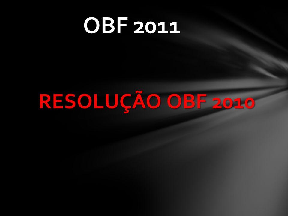 OBF 2011 RESOLUÇÃO OBF 2010