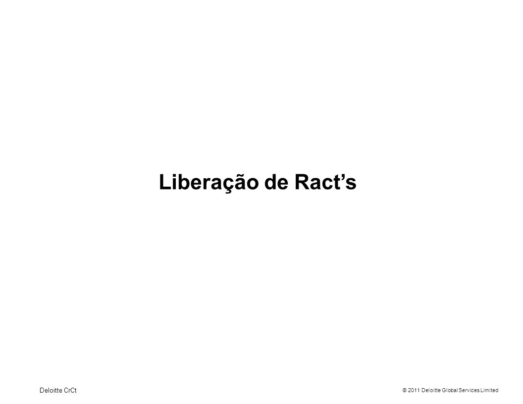 Liberação de Ract's Deloitte CrCt 11