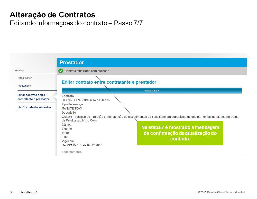 Alteração de Contratos Editando informações do contrato – Passo 7/7
