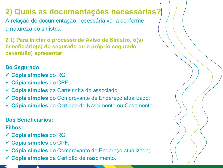 2) Quais as documentações necessárias