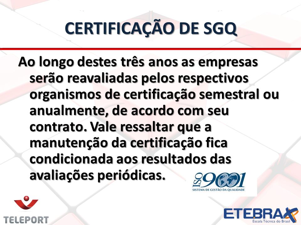 CERTIFICAÇÃO DE SGQ