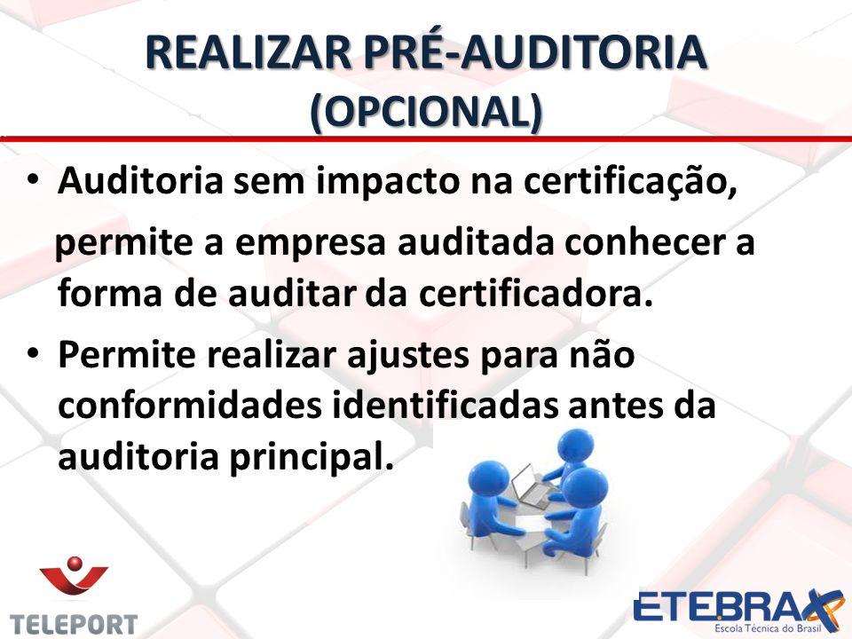 REALIZAR PRÉ-AUDITORIA (OPCIONAL)