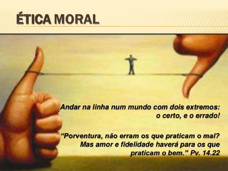 Ética moral ética