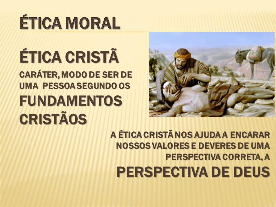 Ética moral Ética cristã