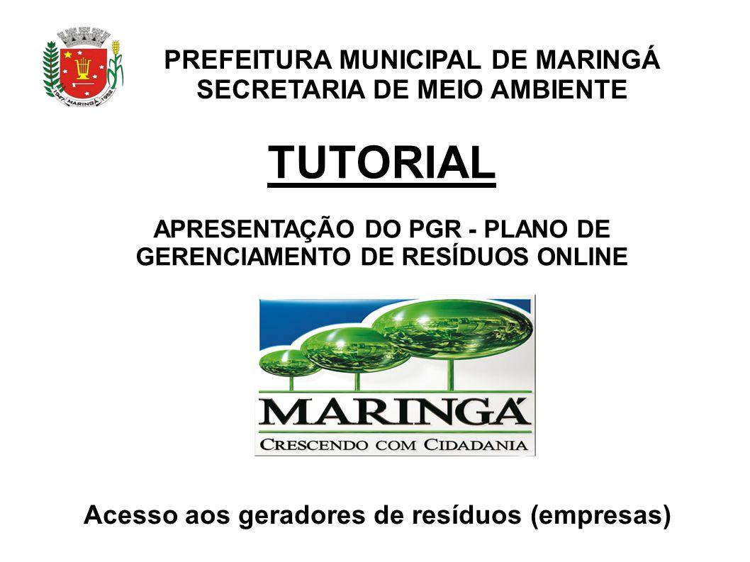 TUTORIAL PREFEITURA MUNICIPAL DE MARINGÁ SECRETARIA DE MEIO AMBIENTE