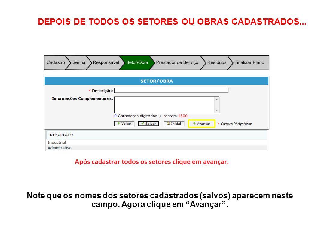 DEPOIS DE TODOS OS SETORES OU OBRAS CADASTRADOS...