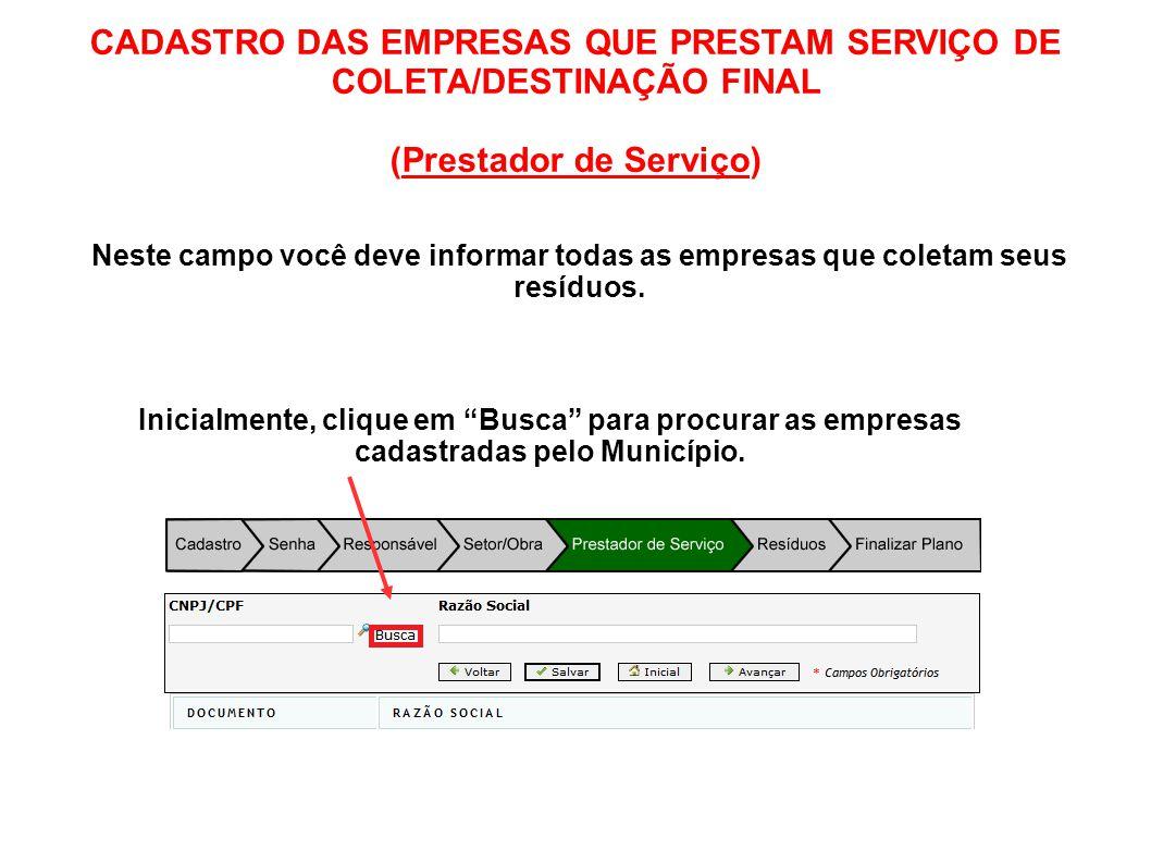 CADASTRO DAS EMPRESAS QUE PRESTAM SERVIÇO DE COLETA/DESTINAÇÃO FINAL