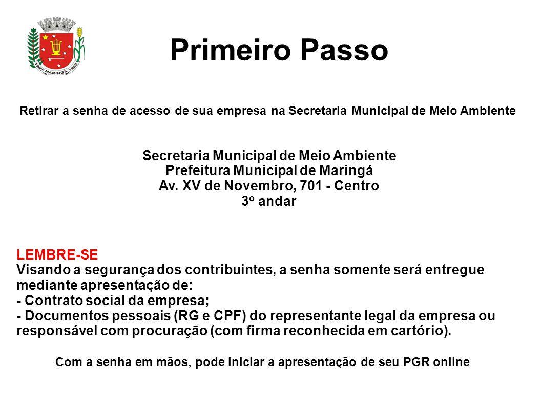 Primeiro Passo Secretaria Municipal de Meio Ambiente