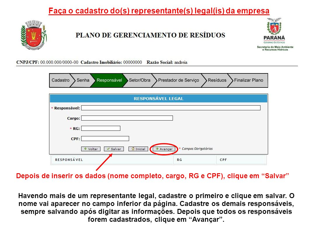 Faça o cadastro do(s) representante(s) legal(is) da empresa