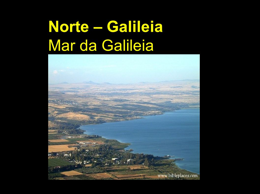 Norte – Galileia Mar da Galileia