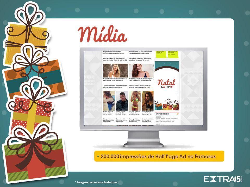 • 200.000 impressões de Half Page Ad na Famosos