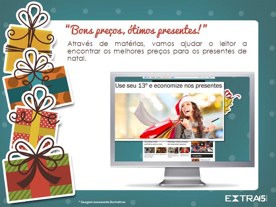 Através de matérias, vamos ajudar o leitor a encontrar os melhores preços para os presentes de natal.