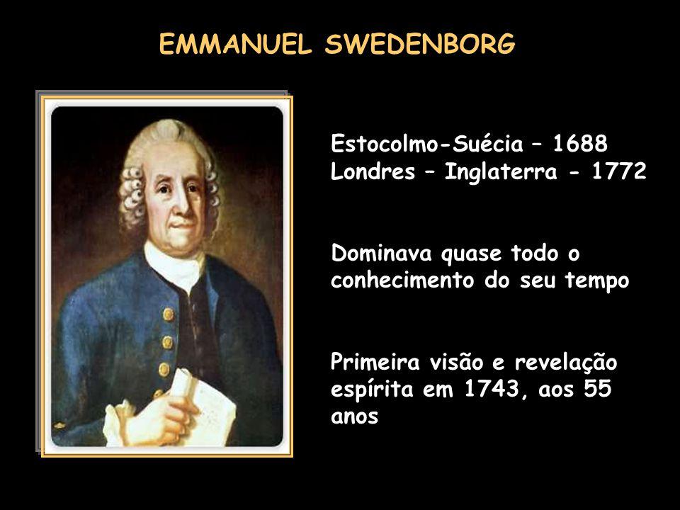EMMANUEL SWEDENBORG Estocolmo-Suécia – 1688