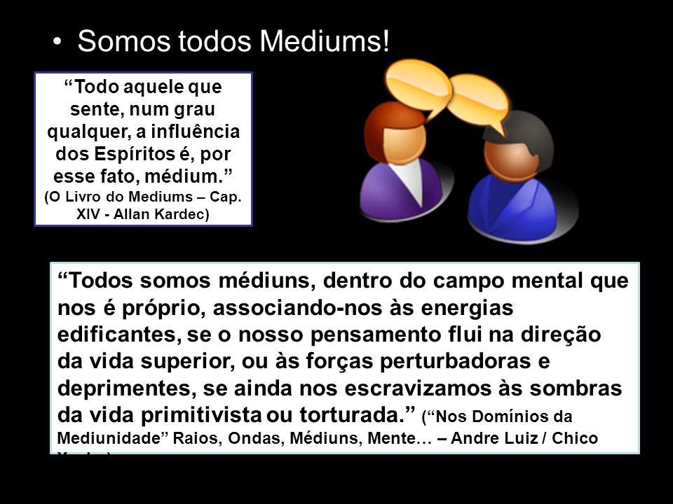 Somos todos Mediums!