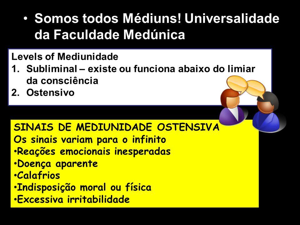 Somos todos Médiuns! Universalidade da Faculdade Medúnica