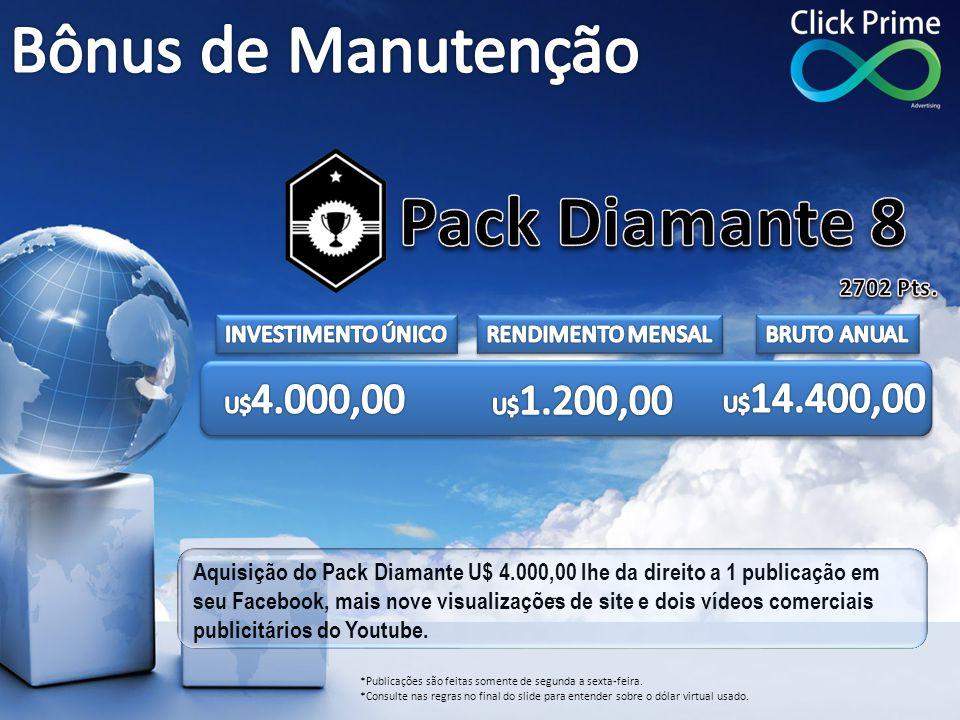 Pack Diamante 8 Bônus de Manutenção 2702 Pts. INVESTIMENTO ÚNICO