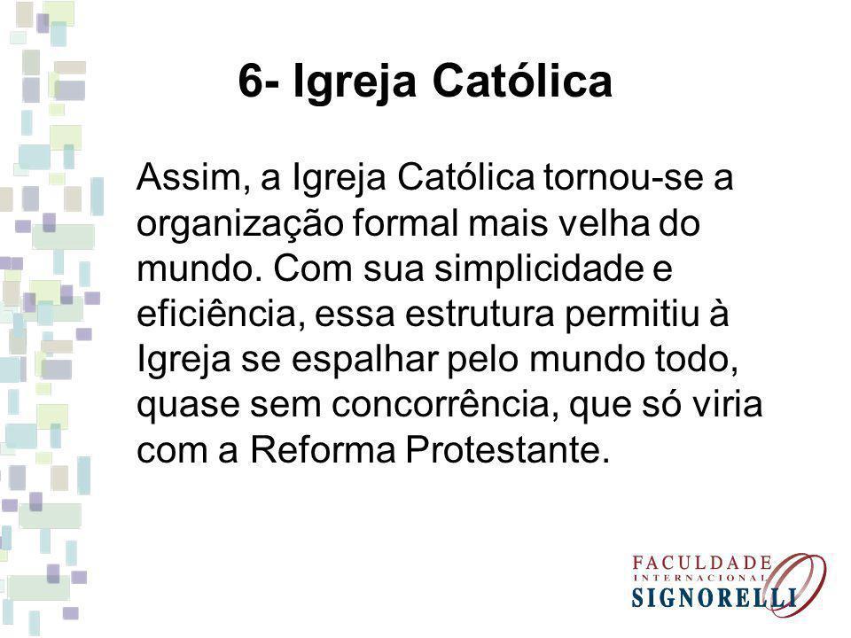 6- Igreja Católica