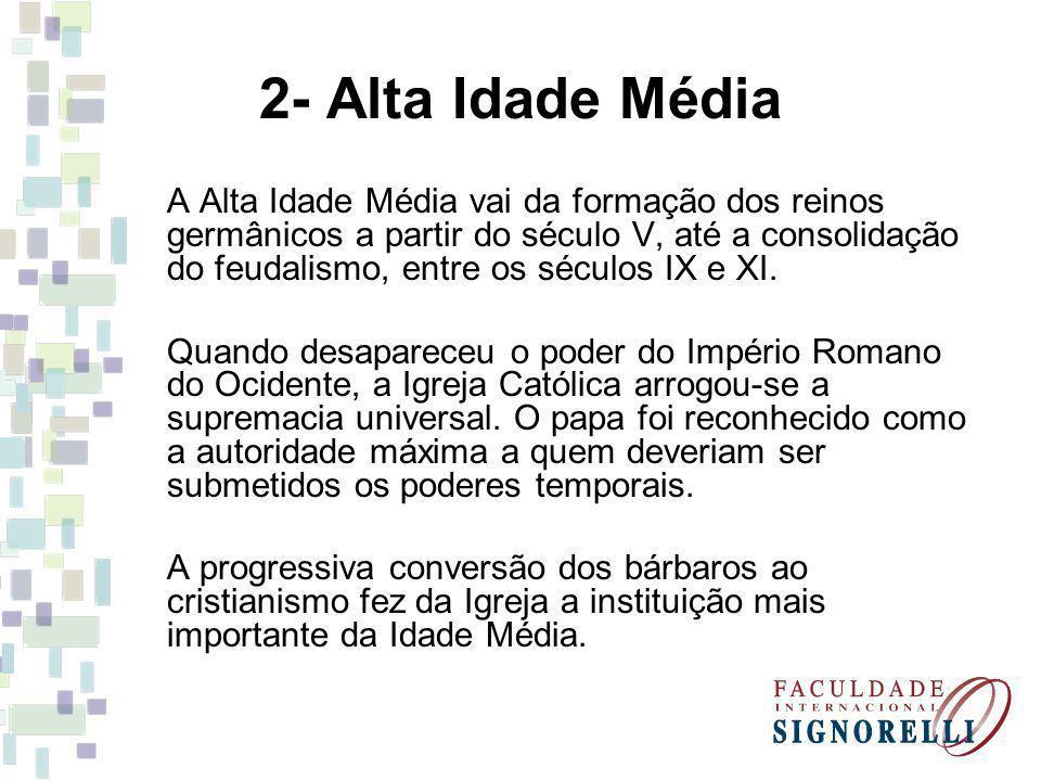 2- Alta Idade Média
