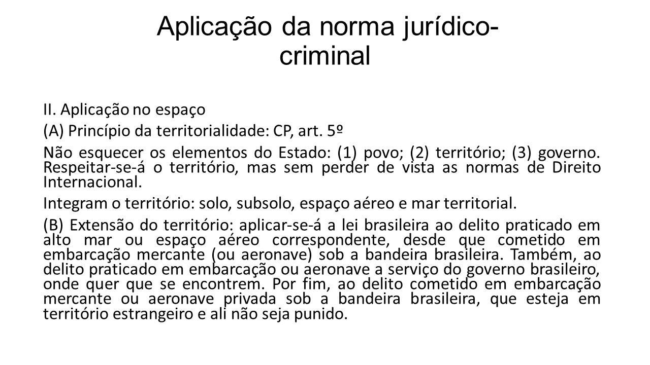 Aplicação da norma jurídico-criminal