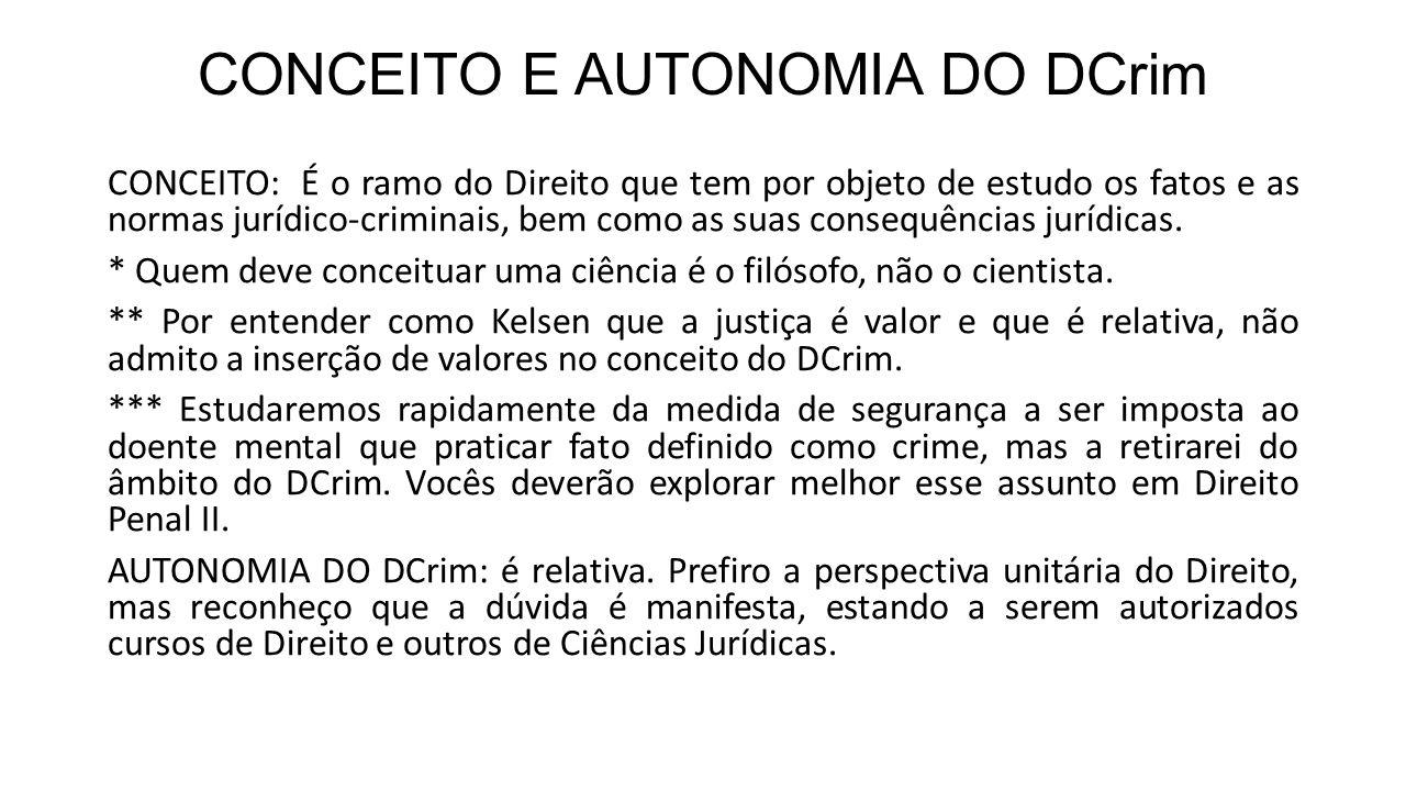 CONCEITO E AUTONOMIA DO DCrim