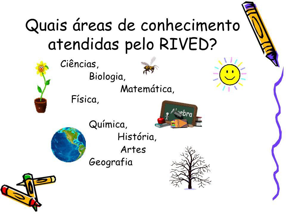 Quais áreas de conhecimento atendidas pelo RIVED