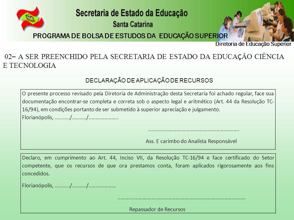 DECLARAÇÃO DE APLICAÇÃO DE RECURSOS