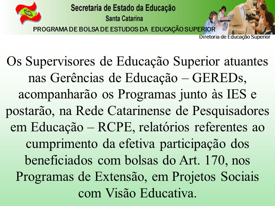 PROGRAMA DE BOLSA DE ESTUDOS DA EDUCAÇÃO SUPERIOR
