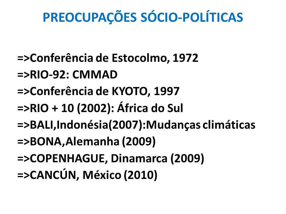PREOCUPAÇÕES SÓCIO-POLÍTICAS