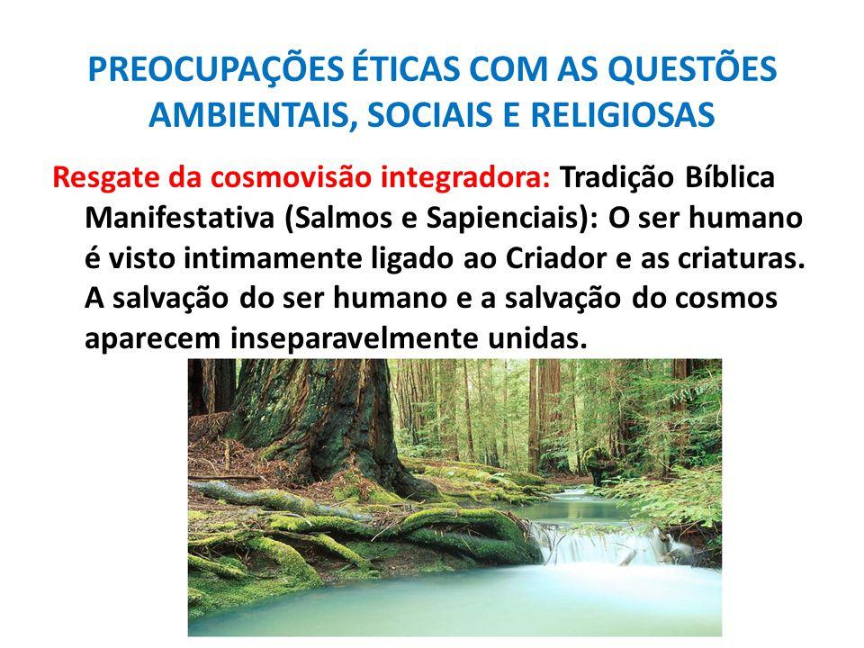 PREOCUPAÇÕES ÉTICAS COM AS QUESTÕES AMBIENTAIS, SOCIAIS E RELIGIOSAS